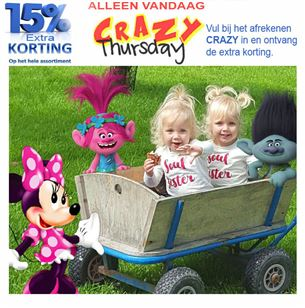 Crazy Thursday ! 15% EXTRA Korting.